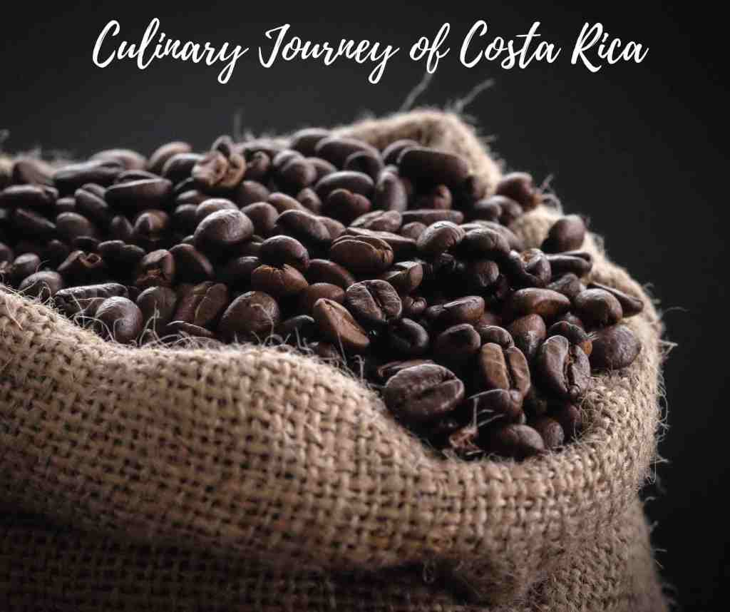 Culinary Journey of Costa Rica. Foodie travel. Costa Rica travel. Luxury travel. Food & wine travel. Costa Rican cuisine.